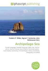 Archipelago Sea: Finnish language, Swedish language, Baltic Sea, Gulf of othnia, Gulf of Finland, Sea of Aland, Territorial waters, land Islands, Autonomy, ... History of Finland, Geography of Finland