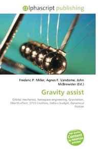Gravity assist: Orbital mechanics, Aerospace engineering, Gravitation, Oberth effect, 3753 Cruithne, Delta-v budget, Dynamical friction