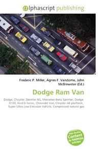 Dodge Ram Van: Dodge, Chrysler, Daimler AG, Mercedes-Benz Sprinter, Dodge A100, Ford E-Series, Chevrolet Van, Chrysler AB platform, Super Ultra Low Emission Vehicle, Compressed natural gas