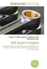 GM Quad-4 engine: Overhead camshaft, Inline-four engine, Automobile, General Motors, Oldsmobile, Balance shaft, Ecotec, Offenhauser, List of GM engines