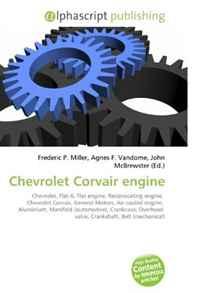 Chevrolet Corvair engine: Chevrolet, Flat-6, Flat engine, Reciprocating engine, Chevrolet Corvair, General Motors, Air-cooled engine, Aluminium, Manifold ... valve, Crankshaft, Belt (mechanical)
