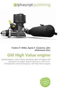GM High Value engine: General Motors, Cam-in-block, Overhead valve, V6 engine, GM 60-Degree V6 engine, Popular Mechanics, Active Fuel Management, List of GM engines, GM High Feature engine
