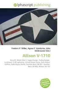 Allison V-1710: Aircraft, World War II, Supercharger, Turbocharger, Lockheed, P-38 Lightning, United States Army, Rolls-Royce Griffon, Rolls-Royce Merlin, ... DB 601, Daimler- Benz DB 605, Klimov VK-107