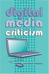 Digital Media Criticism (Digital Formations)