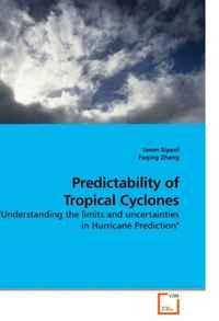 Predictability of Tropical Cyclones: \