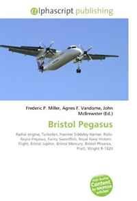 Bristol Pegasus: Radial engine, Turbofan, Hawker Siddeley Harrier, Rolls- Royce Pegasus, Fairey Swordfish, Royal Navy Historic Flight, Bristol Jupiter, ... Bristol Phoenix, Pratt, Wright R-1820