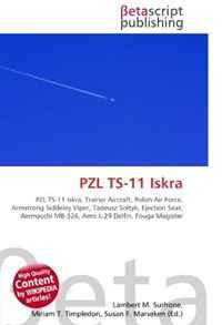 PZL TS-11 Iskra: PZL TS-11 Iskra, Trainer Aircraft, Polish Air Force, Armstrong Siddeley Viper, Tadeusz So?tyk, Ejection Seat, Aermacchi MB-326, Aero L-29 Delfin, Fouga Magister
