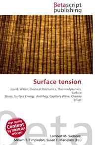Surface tension: Liquid, Water, Classical Mechanics, Thermodynamics, Surface Stress, Surface Energy, Anti-Fog, Capillary Wave, Cheerio Effect