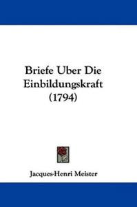 Briefe Uber Die Einbildungskraft (1794)