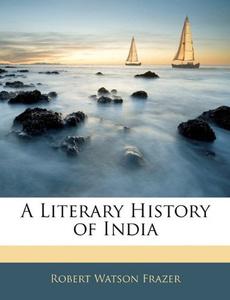 A Literary History of India