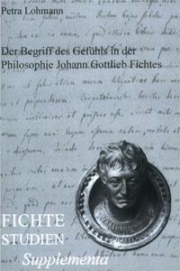 Der Begriff des Gefьhls in der Philosophie Johann Gottlieb Fichtes