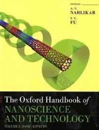 Oxford Handbook of Nanoscience and Technology: Volume 1: Basic Aspects (Oxford Handbooks)