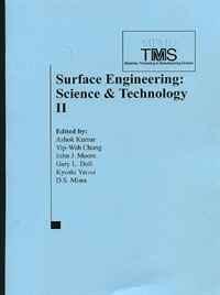 Surface Engineering: Science & Technology II (Pt. II)
