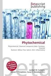 Phytochemical: Phytochemical, Chemical Compound, Beta- Carotene, Essential Nutrient, Willow Tree, Salicin, Anti- Inflammatory