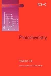 Photochemistry (SPR Photochemistry (RSC)) (v. 34)