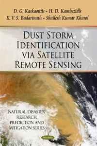 Dust Storm Identification Via Satellite Remote Sensing