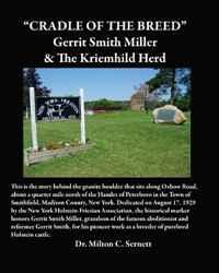 Cradle of the Breed: Gerrit Smith Miller & The Kriemhild Herd