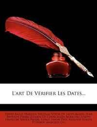 L'art De Verifier Les Dates... (French Edition)