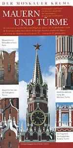 Der Moskauer Kreml: Mauern und Turme