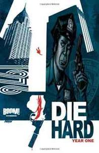 Die Hard: Year One, Vol 1