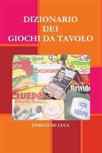 DIZIONARIO DEI GIOCHI DI SOCIETA (Italian Edition)