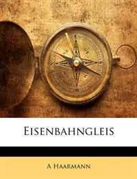 Eisenbahngleis (German Edition)