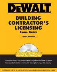 DEWALT Building Contractor's Licensing Exam Guide (Dewalt Exam/Certification Series)