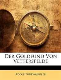 Der Goldfund Von Vettersfelde (German Edition)