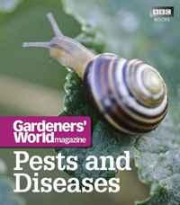 Gardeners' World: Pests and Diseases (Gardeners World)