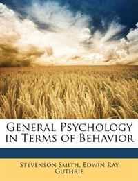 General Psychology in Terms of Behavior