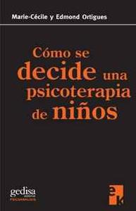 Como se decide una psicoterapia de ninos (Spanish Edition)