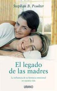El legado de las madres (Spanish Edition)