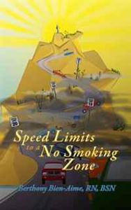 Speed Limits to a No Smoking Zone