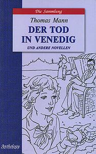 Der Tod in Venedig und andere novellen