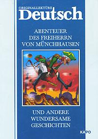 Abenteuer des Freiherrn von Munchhausen und Andere Wundersame Geschichten