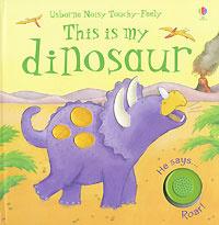 This Is My Dinosaur