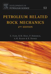 Petroleum Related Rock Mechanics (2nd Edition)