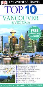 Vancouver & Victoria: Top 10