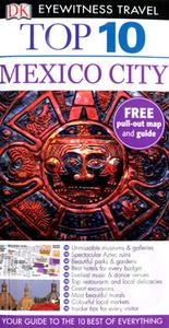 Mexico City: Top 10