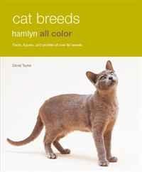 Cat Breeds: Hamlyn All Color