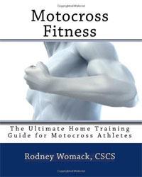 Motocross Fitness: The Ultimate Home Training Guide for Motocross Athletes
