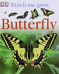 Watch Me Grow: Butterfly