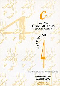 The New Cambridge English Course 4: Test book