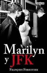 Marilyn y JFK