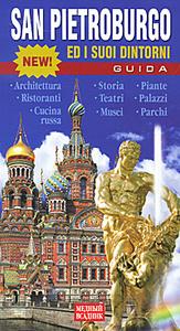 San Pietroburgo ed i suoi dintorni: Guida