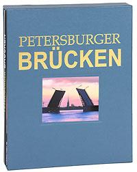 Petersburger Brucken (подарочное издание)