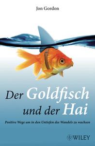 Der Goldfisch und der Hai
