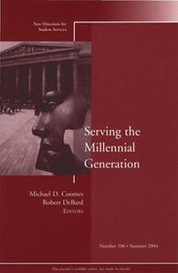 Serving the Millennial Generation