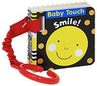 Baby Touch: Smile! Книжка-игрушка