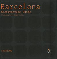 Barcelona: Arhitecture Guide
